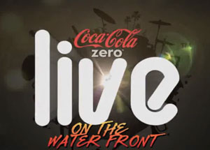 Coke Zero Live on the Waterfront