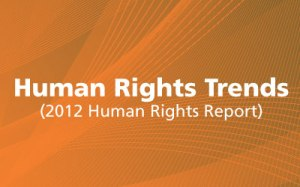 2012 Human Rights Reports Trends