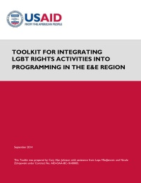 Toolkit for Integrating LGBT Rights Activities into Programming in the Europe & Eurasia Region